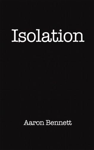 Isolation: Aaron Bennett