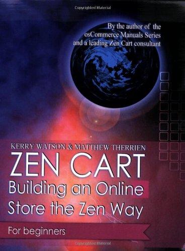Zen Cart: Building an Online Store the Zen Way: Matthew Therrien, Kerry Watson