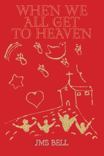 9781412066761: When We All Get To Heaven