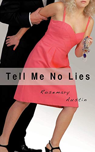 Tell Me No Lies: Rosemary Sullivan Austin
