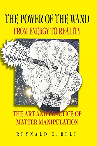 9781412068635: The Power of the Wand: From Energy To Reality