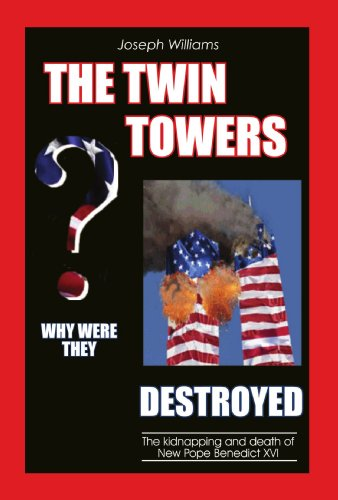 9781412069014: The Twin Towers: Why Were They Destroyed?