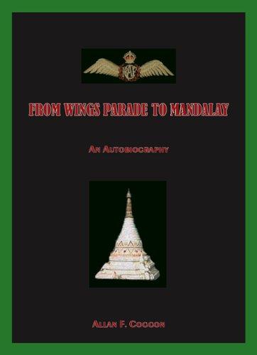 9781412069212: From Wings Parade to Mandalay
