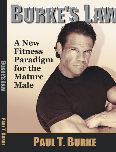 9781412069397: Burke's Law: A New Fitness Paradigm for the Mature Male