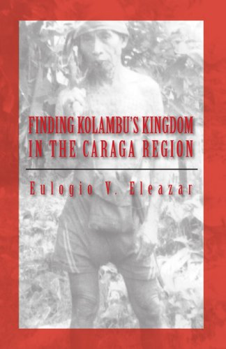 9781412069533: Finding Kolambu's Kingdom in the Caraga Region