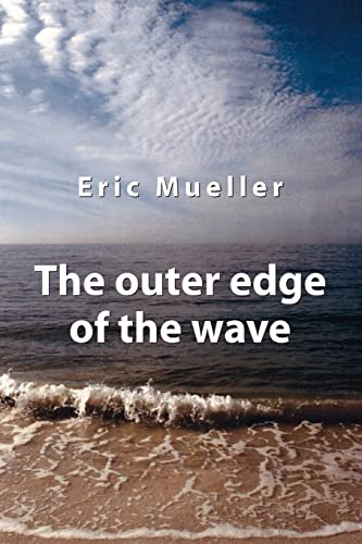 9781412070300: The Outer Edge of the Wave