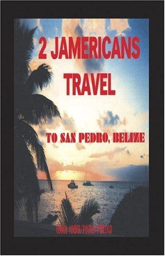 2 Jamericans Travel to San Pedro, Belize: Carol Faber