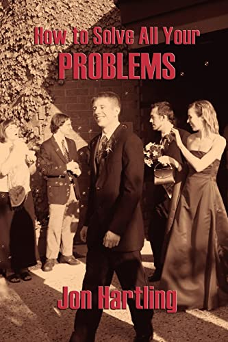How to Solve All Your Problems: Jon Hartling