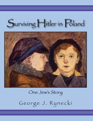 9781412073981: Surviving Hitler In Poland: One Jew's Story