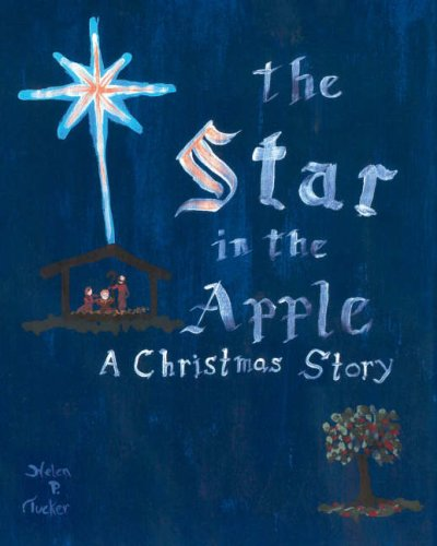 9781412074209: The Star in the Apple: A Christmas Story