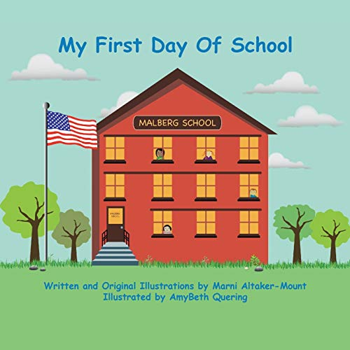 9781412075312: My First Day of School