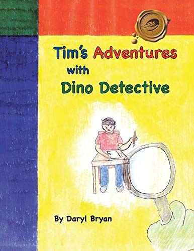 9781412076463: Tim's Adventures With Dino Detective