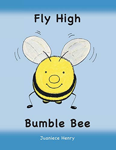 Fly High Bumble Bee: Juaniece Henry
