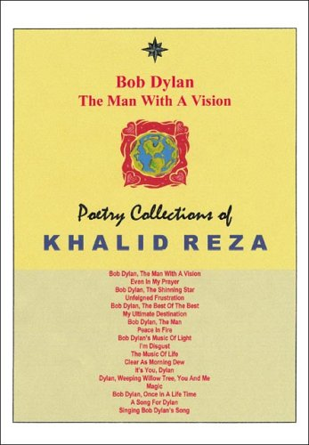 9781412077835: Bob Dylan, the Man with a Vision