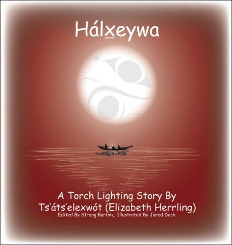 9781412078047: Hálxeywa: A Torch Lighting Story