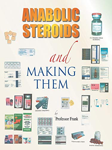 9781412078597: Anabolic Steroids and Making Them