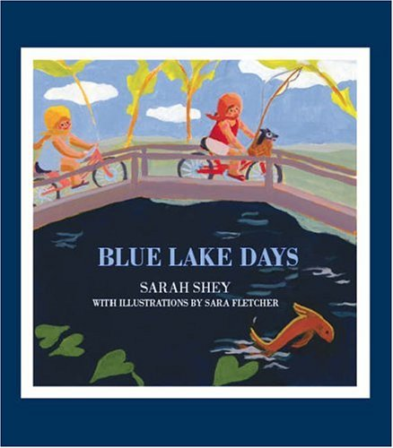 9781412079266: Blue Lake Days