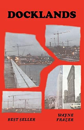 Docklands: Wayne Frazer