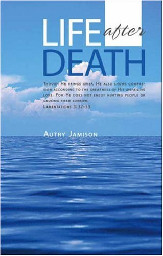 Life After Death: Jamison, Autry