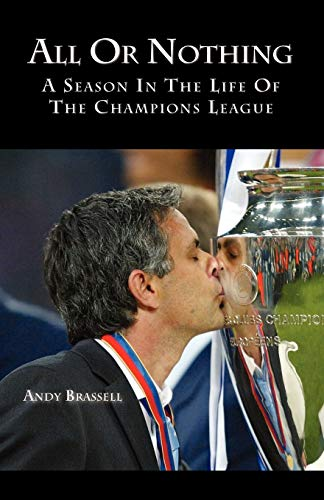9781412080736: All or Nothing: A Season in the life of the Champions League