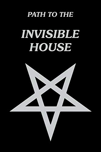 9781412080859: Path to the Invisible House
