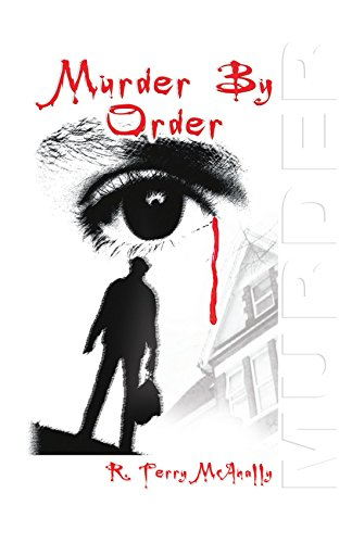Murder By Order: McAnally, R. Terry