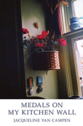 Medals on my Kitchen Wall: van Campen, Jacqueline