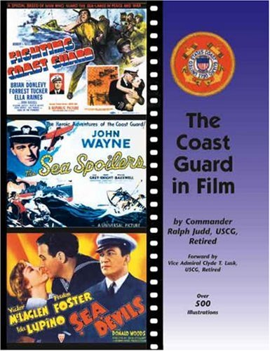 The Coast Guard In Film: Judd USCG Retired, Commander Ralph
