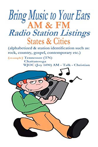 9781412084208: Bring Music to Your Ears: AM & FM Radio Station Listings, States & Cities