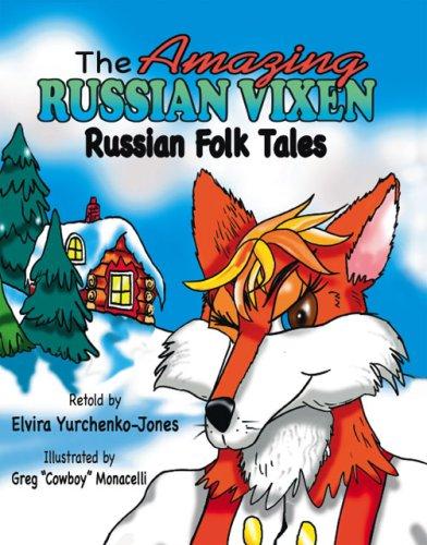 9781412084888: The Amazing Russian Vixen: Russian Folk Tales