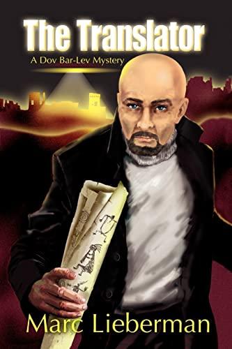 The Translator: A Dov Bar-Lev Mystery (SIGNED): Lieberman, Marc