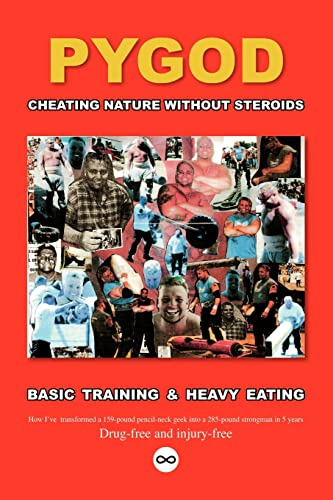 9781412086417: Cheating Nature Without Steroids: Basic Training and Heavy Eating