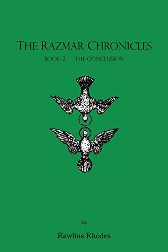 9781412086431: The Razmar Chronicles - Book 2: The Conclusion (Razmar Chronicles S)