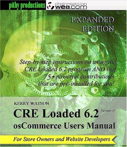 CRE Loaded 6.2 Users Manual: Kerry Watson