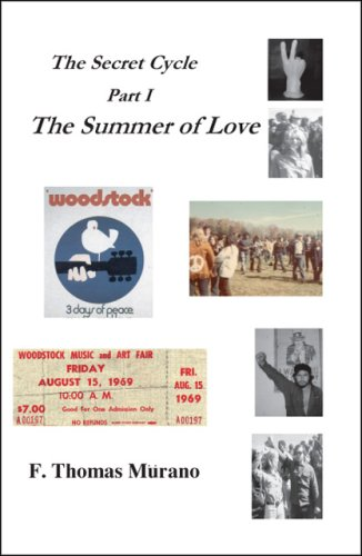 9781412087957: The Secret Cycle, Part 1: The Summer of Love (Pt. 1)