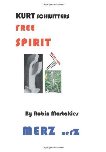 9781412088459: Kurt Schwitters Free Spirit