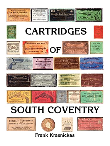 9781412089494: Cartridges Of South Coventry