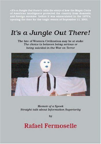 9781412089623: It's A Jungle Out There! Memoir of a Spook