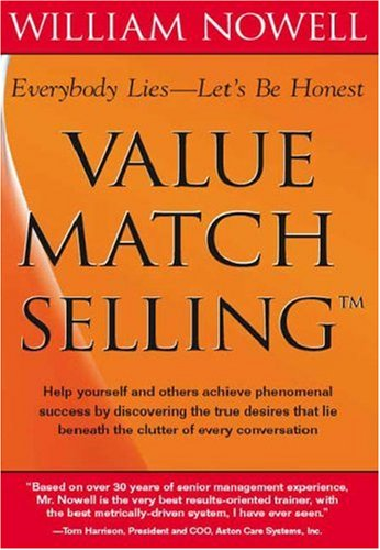 9781412089968: Value Match Selling : Everybody Lies — Let's Be Honest