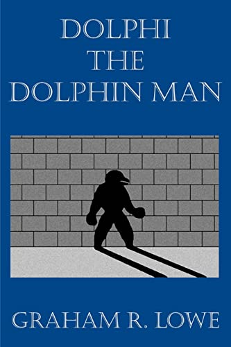 9781412090094: Dolphi the Dolphin Man