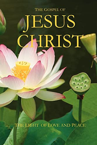 9781412090179: The Gospel of Jesus Christ: The Light of Love and Peace