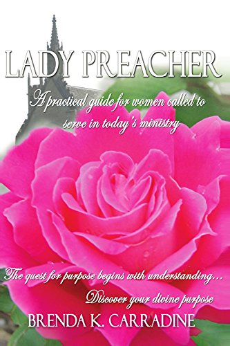 9781412090933: Lady Preacher: A Practical Guide for Women Called to Serve in Today's Ministry