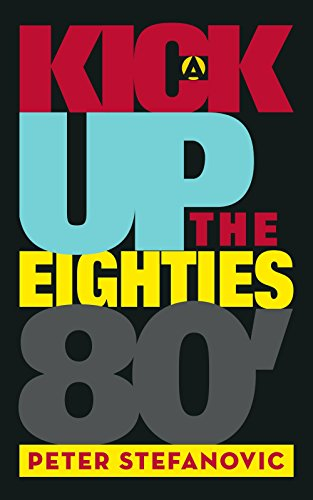 9781412090971: A Kick Up the Eighties