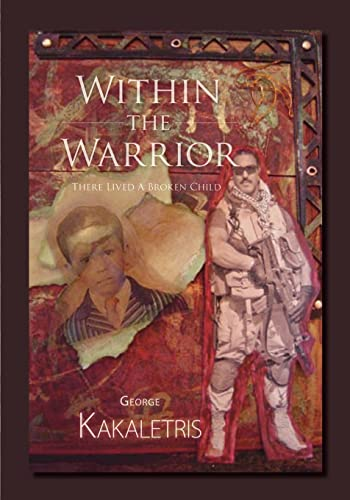 9781412093835: Within The Warrior: There Lived A Broken Child