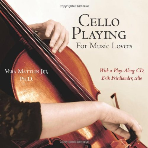 9781412095600: Cello Playing for Music Lovers: A Self-teaching Method