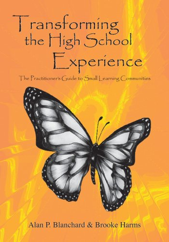 9781412095617: Transforming The High School Experience: The Practitioner's Guide to Small Learning Communities