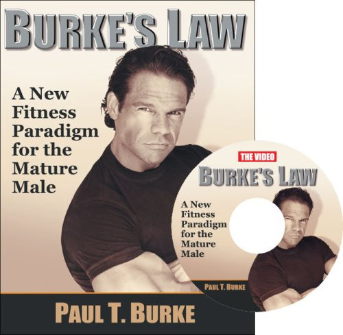 9781412098526: Burke's Law: A New Fitness Paradigm For The Mature Male with DVD insert