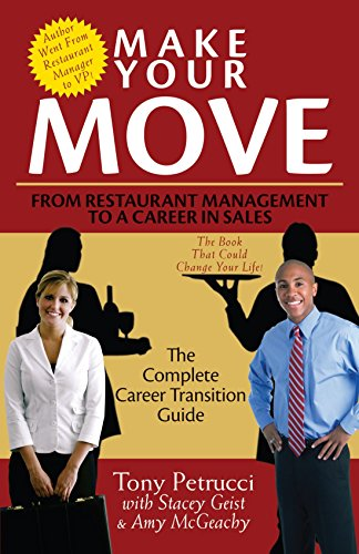 9781412099356: Make Your Move: From Restaurant Management to a Career in Sales