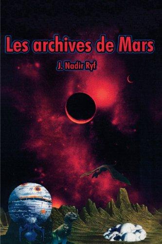 9781412099615: Les Archives de Mars (French Edition)