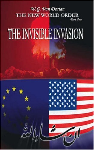 9781412099905: The New World Order Part One: The Invisible Invasion (Pt. 1)